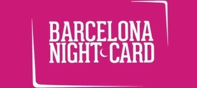Barcelona Night Card ¡Discotecas gratis!