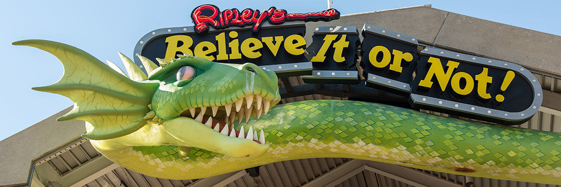 Ripley's, Believe it or not!